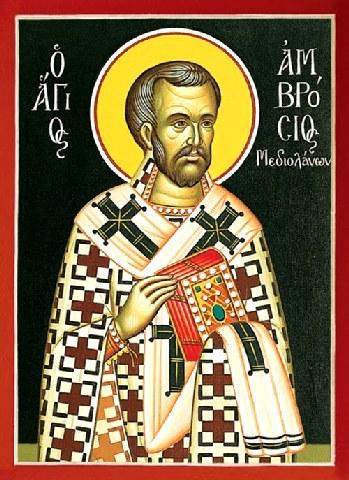 Άγιος Αμβρόσιος επίσκοπος Μεδιολάνων. 7 Δεκεμβρίου ε.ε.