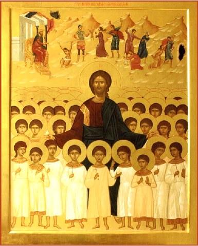Άγια Νήπια (περίπου 14.000) που εσφάγισαν με διαταγή του Ηρώδη. 29 Δεκεμβρίου ε.ε.